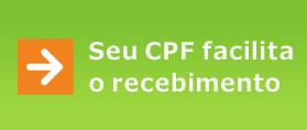 Seu CPF facilitao recebimento